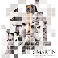 I Think It Started There (feat. Kari Lynch) — S. Martin