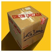 Edicion Limitada — Latin Breed