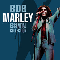The Essential Collection — Bob Marley