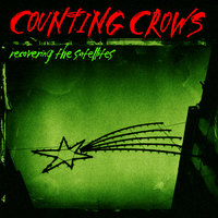 Recovering The Satellites — Counting Crows