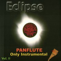 ECLIPSE - Panflute only instrumental vol. II — Eclipse