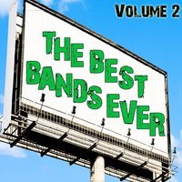 The Best Bands Ever Volume 2 — Brand New Rockers