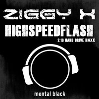 Highspeedflash — Ziggy x, Ziggy-X