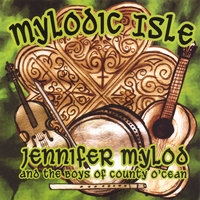 Mylodic Isle — Jennifer Mylod and the Boys of County O'Cean