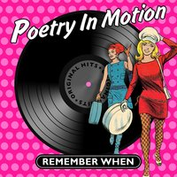 Poetry in Motion - Remember When — сборник