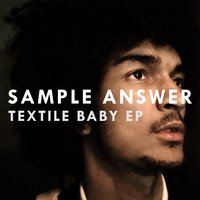 Textile Baby — Sample Answer