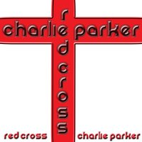 Red Cross — Charlie Parker