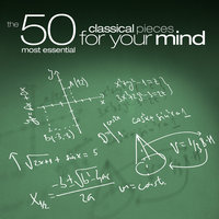 The 50 Most Essential Classical Pieces for Your Mind — London Philharmonic Orchestra