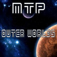 Outer Worlds — MTP