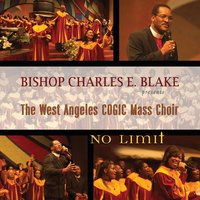 No Limit — West Angeles Cogic Mass Choir And Congregation