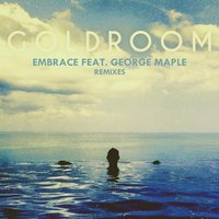 Embrace — Goldroom