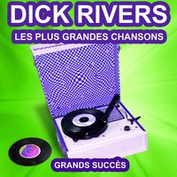 Dick Rivers chante ses grands succès — Dick Rivers