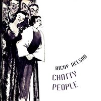 Chatty People — Ricky Nelson