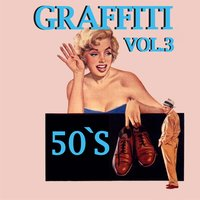Graffiti '50's, Vol. 3 — сборник