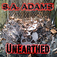 Unearthed — Mike Portnoy, S.A. Adams