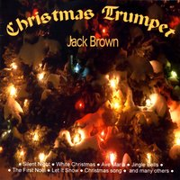 Christmas Trumpet — Jack Brown