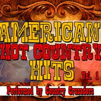 American Hot Country Hits Vol. 1 — Country Crusaders
