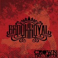 Crown The Youth - Single — Brookroyal