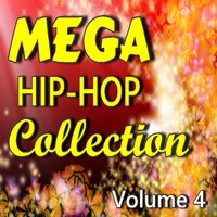 Mega Hip-Hop Collection, Vol. 4 — Willie Rondo