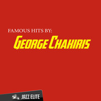 Famous Hits by George Chakiris — George Chakiris