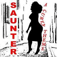 Saunter (A Curvy Theme) — Rennie