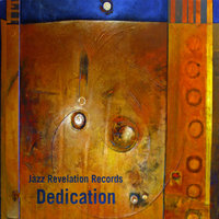 Jazz Revelation Records: Dedication — сборник