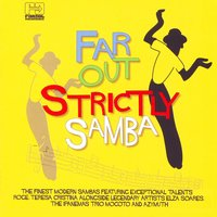 Far Out Strictly Samba — сборник