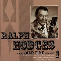 Ralph's Old Time Songbook — Ralph Hodges