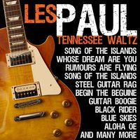 Tennessee Waltz — Les Paul