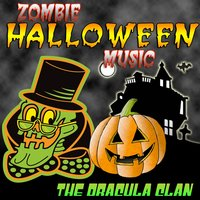 Zombie Halloween Music — The Dracula Clan