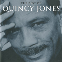 The Best Of Quincy Jones — Quincy Jones