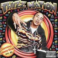 Thizz Nation Vol. 11 — Johnny Ca$h