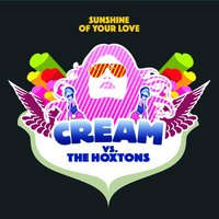 Sunshine Of Your Love — Cream, The Hoxtons