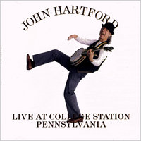 Live At College Station Pennsylvania — John Hartford