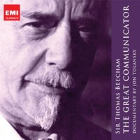 Sir Thomas Beecham - The Great Communicator — Sir Thomas Beecham