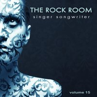 The Rock Room: Singer Songwriter, Vol. 15 — сборник