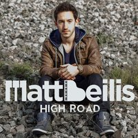 High Road — Matt Beilis