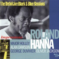 Impressions (The Definitive Black & Blue Sessions) [Nice & Brignoles, France 1978-1979] — Roland Hanna