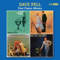 Four Classic Albums (Jazz and Romantic Places / Jazz Goes Dancing / I Had the Craziest Dream / A Pell of a Time) — Dave Pell