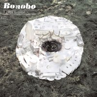 Days To Come — Bonobo