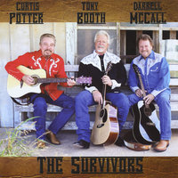 The Survivors — Curtis Potter, Tony Booth & Darrell McCall