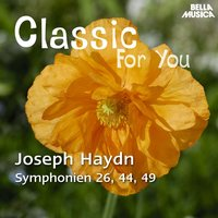 Classic for You: Haydn - Symphonies No. 26, 44 und 49 — Orchestra Filarmonica Italiana, Alessandro Arigoni