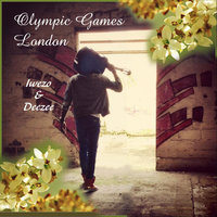 Olympic Games  London (feat. Deezee) — Iwezo