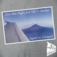 Xtra Mile High Club, Vol. 5 - Smokin' — сборник