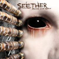 Karma and Effect — Seether