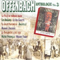 Offenbach : Anthologie, vol. 3 — Жак Оффенбах