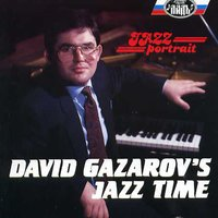 David Gazarov Jazz Time — David Gazarov