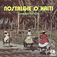 Nostalgie D' Haiti (Homesick For Haiti) — сборник