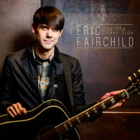Out the Other Side — Eric Fairchild
