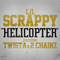 Helicopter — Lil Scrappy